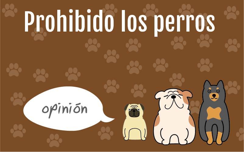 Prohibido los Perros. Parte 2